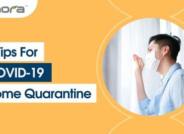 5 Tips For Covid-19 Home Quarantine