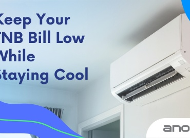 Keep Your TNB Bill Low While Staying Cool