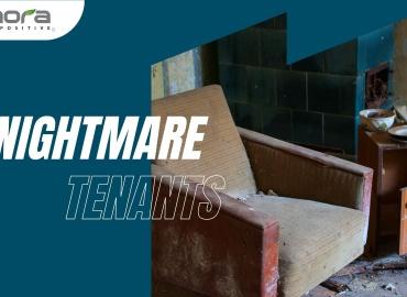 Nightmare Tenants!